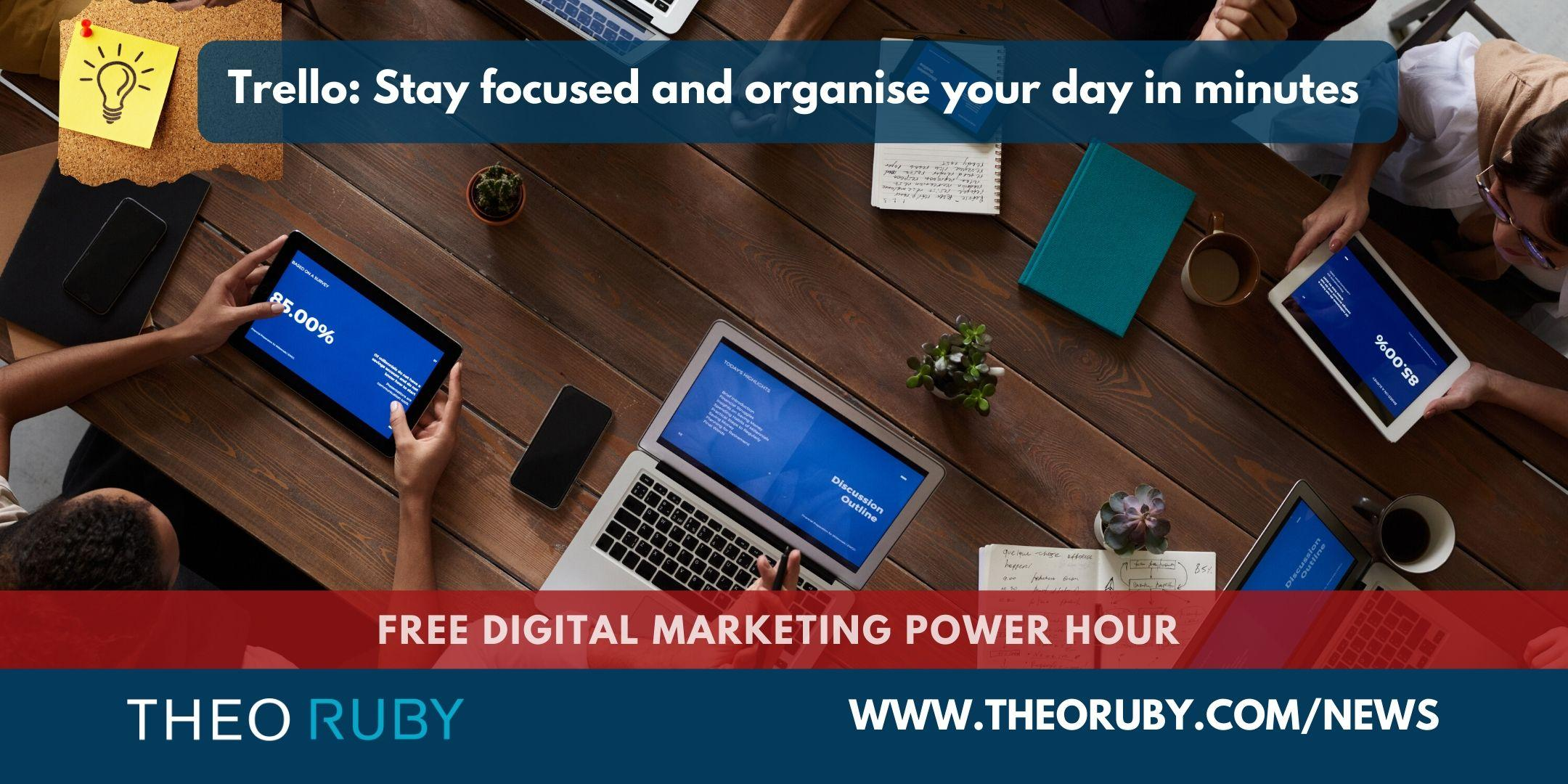 Power Hour 9 | Trello: Stay focused and organise your day in minutes 1