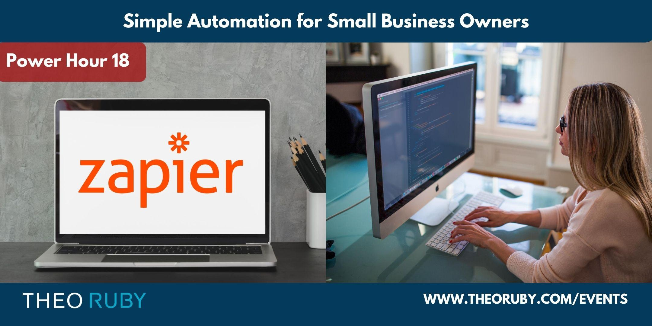 Power Hour 18   Simple Automation for Small Business Owners 1